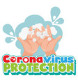 coronavirus protection with washing hands vector image vector image