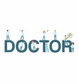 doctor on big letters flat vector image