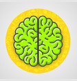cartoon green brain sign in yellow circle vector image vector image