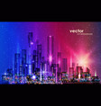 city skyline night cityscape with illuminated vector image