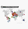 soccer cup 2018 country flags of football teams vector image vector image