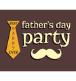 Fathers day greeting template mustache and tie vector image vector image