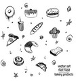 hand drawn bakery and fast food icon set vector image