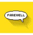Farewell bubble vector image vector image