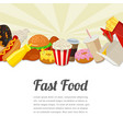 fast food card design food background with vector image vector image
