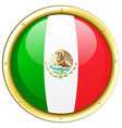 flag of mexico on round frame vector image vector image