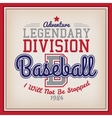 Legendary Division Baseball vector image vector image