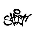 sprayed shit font graffiti with overspray in black vector image