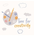 Time for creative lettering Motivational poster vector image