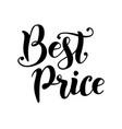 lettering of best price in black vector image