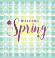 retro welcome spring vector image vector image