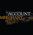 find the best merchant account text background vector image vector image