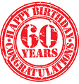 Happy birthday 60 years grunge rubber stamp vector image vector image