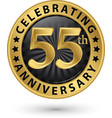 celebrating 55th anniversary gold label vector image