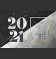 happy new year 2021 black white marble card vector image vector image
