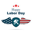 background to the holiday happy labor day vector image vector image