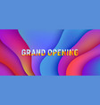 grand opening banner for buisness fluid pink and vector image