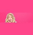 portrait of beautiful blonde woman in pop art vector image