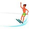 brunette tanned man waterskiing in beautiful ocean vector image