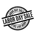 labor day sale rubber stamp vector image vector image