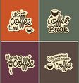 set of four banners on the theme of coffee vector image vector image