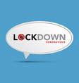 sign caution coronavirus lockdown banner vector image