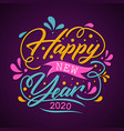 happy new year 2020 decoration letter vector image vector image