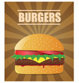fresh burger with tomatoes lettuce cheese meat vector image vector image