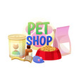 pet shop collection of items vector image vector image