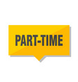 part-time price tag vector image vector image