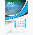 calendar template for 2018 year june design print vector image