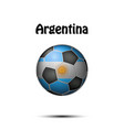 flag of argentina in the form of a soccer ball vector image