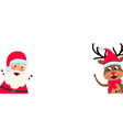 funny santa claus and christmas deer with blank vector image