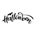 halloween lettering holiday calligraphy text vector image