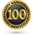 happy 100th years anniversary gold label