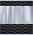 Metal plate over grate texture stainless steel vector image vector image