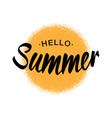 lettering hello summer yellow sun halftone circle vector image vector image