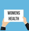 man showing paper womens health text vector image