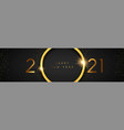 happy new year 2021 gold 3d ring black banner vector image