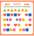 Look at each pattern and draw the missing shapes