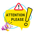 attention please icon banner with yellow speech vector image vector image