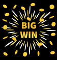 big win banner golden text flying coin rain vector image
