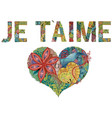 words je t aime with heart i love you in french vector image