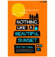 nothing like a beautiful sunset vector image vector image