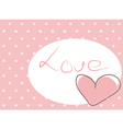 Sweet love - pink heart with polka dots background vector image vector image