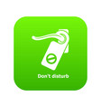 do not disturb icon green vector image