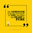 Inspirational motivational quote My strength is as vector image vector image