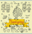 childrens drawing style thanksgiving day doodle vector image