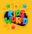kids world inscription for children game area vector image vector image