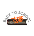 color vintage back to school sale emblem vector image vector image